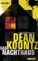 Dean Koontz: Das Nachthaus ★★★