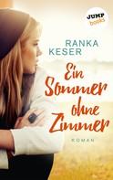 Ranka Keser: Ein Sommer ohne Zimmer ★★★