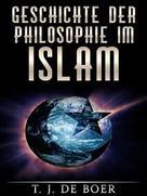 T. J. de Boer: Geschichte der Philosophie im Islam