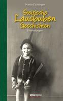 Martin Eichtinger: Steirische Lausbubengeschichten ★★★