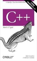 Kyle Loudon: C++ kurz & gut