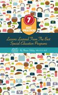 Sharon Soliday: 7 Best Practices, Lessons Learned from the Best Special Education Programs