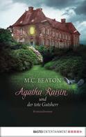 M. C. Beaton: Agatha Raisin und der tote Gutsherr ★★★★