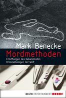 Mark Benecke: Mordmethoden ★★★★
