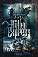 Christopher Fowler: Der Höllenexpress ★★★★