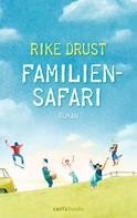 Rike Drust: Familiensafari ★★★★