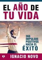 Ignacio Novo Bueno: El año de tu vida