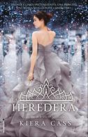 Kiera Cass: La heredera ★★★★