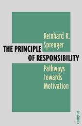 The Principle of Responsibility - Pathways towards Motivation