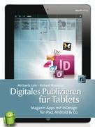 Michaela Lehr: Digitales Publizieren für Tablets ★
