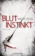 Mason Cross: Blutinstinkt ★★★★