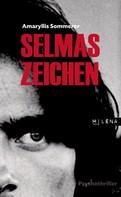 Amaryllis Sommerer: Selmas Zeichen ★★★