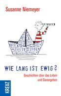 Susanne Niemeyer: Wie lang ist ewig? ★★★★★