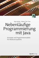 Jörg Hettel: Nebenläufige Programmierung mit Java