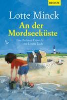 Lotte Minck: An der Mordseeküste ★★★★★