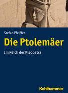 Stefan Pfeiffer: Die Ptolemäer
