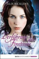 Alix Rickloff: Verführung der Finsternis ★★★★