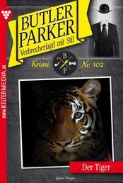 Butler Parker 102 – Kriminalroman - Der Tiger
