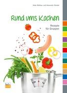 Anke Walliser: Rund ums Kochen
