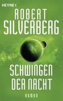 Robert Silverberg: Schwingen der Nacht ★★★