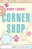 Roopa Farooki: Corner Shop ★★★★