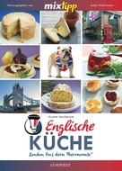 Ariane Mackenzie: MIXtipp Englische Küche ★★★★