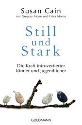 Still und Stark - Die Kraft introvertierter Kinder und Jugendlicher