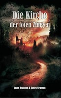 James Newman: Die Kirche der toten Zungen ★★★