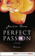 Jessica Clare: Perfect Passion - Feurig ★★★★