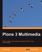Tom Gross: Plone 3 Multimedia