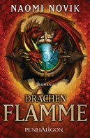 Naomi Novik: Drachenflamme ★★★★★