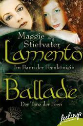 Lamento & Ballade - Zwei Romane in einem Band