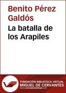 Benito Pérez Galdós: La batalla de los Arapiles