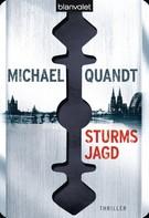 Michael Quandt: Sturms Jagd ★★★★