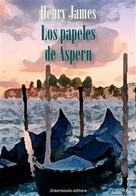 Henry James: Los papeles de Aspern