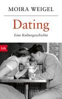 Moira Weigel: Dating ★★★★