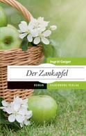 Ingrid Geiger: Der Zankapfel ★★★★