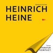 Literatur Kompakt: Heinrich Heine