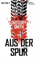 Gregory Smith: Aus der Spur ★★★★