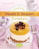 Luise Lilienthal: Minikleine Nasch- und Desserttörtchen ★★★★