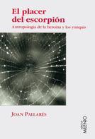 Joan Pallarès Gómez: El placer del escorpión