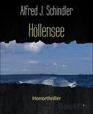 Alfred J. Schindler: Höllensee ★★★