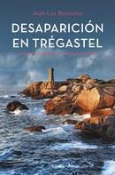 Jean-Luc Bannalec: Desaparición en Trégastel (Comisario Dupin 6)