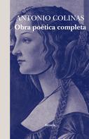 Antonio Colinas: Obra poética completa