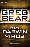 Greg Bear: Das Darwin-Virus ★★★★