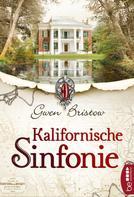 Gwen Bristow: Kalifornische Sinfonie ★★★★★