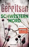 Tess Gerritsen: Schwesternmord ★★★★★
