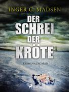 Inger Gammelgaard Madsen: Der Schrei der Kröte - Roland Benito-Krimi 1 ★★★★