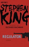 Stephen King: Regulator ★★★