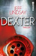 Jeff Lindsay: Dexter ★★★★★